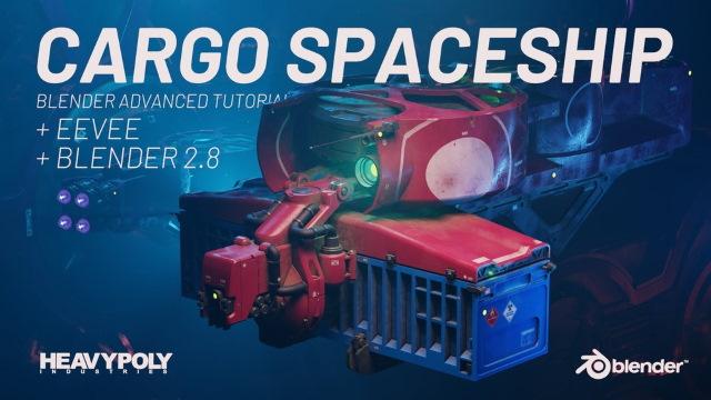 Воган Лин   Blender 2.8 Продвинутый: Грузовой космический корабль / Blender 2.8 Advanced: Cargo Spaceship (2019) PCRec [H.264 / 1080p-LQ] [EN]