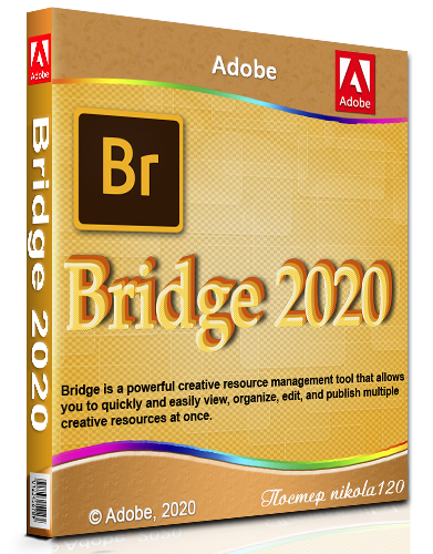 Adobe Bridge 2020 10.1.0.163 RePack by KpoJIuK [2020,Multi/Ru]