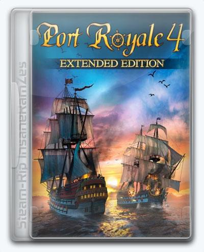 Port Royale 4 (2019) [Ru] (1.0.0.15792 / dlc) Steam-Rip InsaneRamZes [Extended Edition]