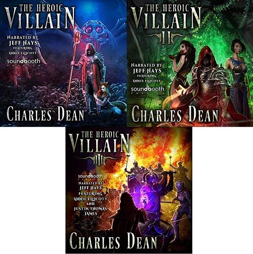The Heroic Villain Series Books 1-3 - Charles Dean