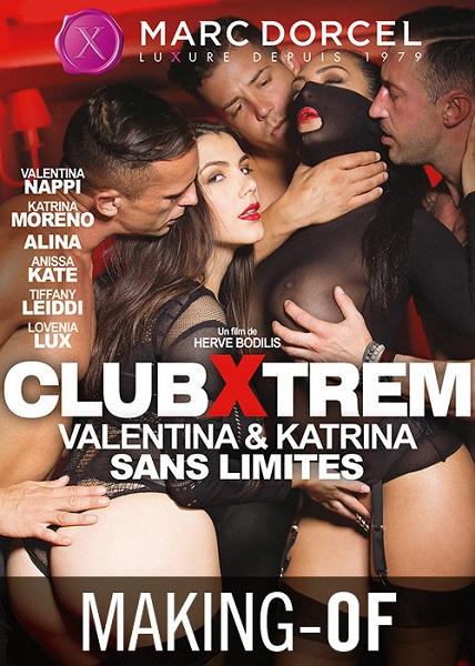 Экстремальный клуб 1: Валентина и Катрина без границ  |  Club Xtrem 1: Valentina et Katrina sans limites (2017) WEBRip