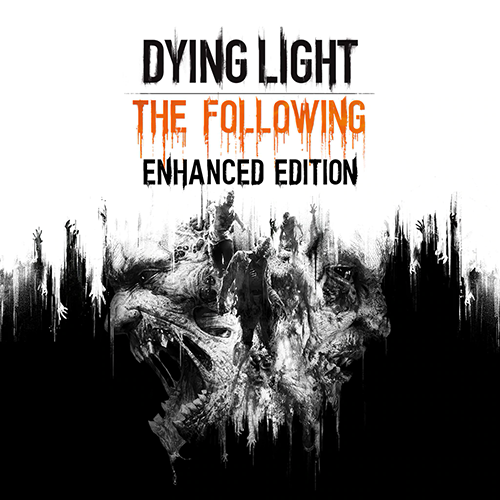 Dying Light: The Following - Enhanced Edition [v 1.38.0 + DLCs] (2016) PC | Repack от xatab