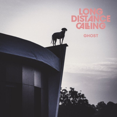Long Distance Calling - Ghost (2021) FLAC
