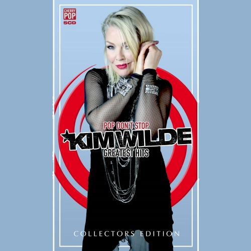 Kim Wilde - Pop Don't Stop: Greatest Hits [Collector's Edition] (2021) FLAC
