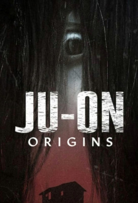 Проклятие: Начало / JU-ON: Origins / Ju-On: Noroi no Ie [Сезон: 1, Серии: 1-3 (6)] (2020) WEBRip 720p от Kerob